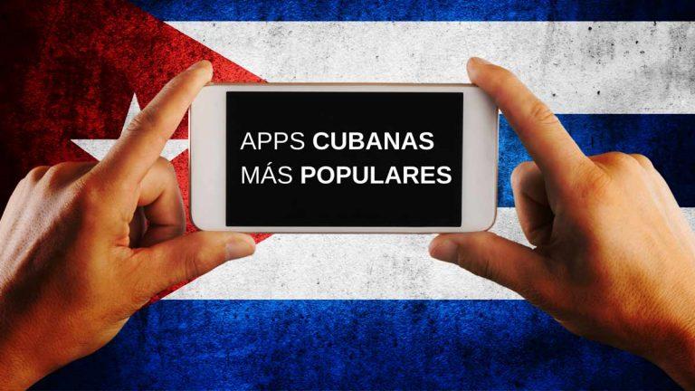¿Cuáles son las aplicaciones cubanas más populares y descargadas?